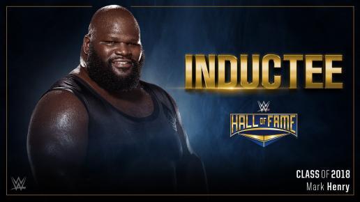 【WWE】マーク・ヘンリーが2018年のWWE殿堂入り