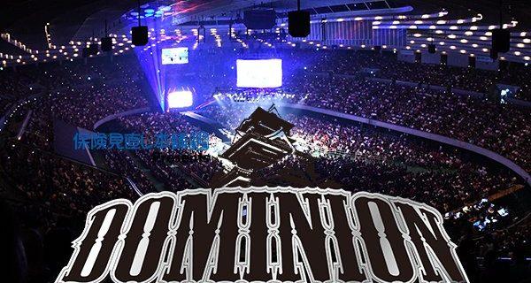【新日本プロレス】『保険見直し本舗Presents DOMINION 6.9 in OSAKA-JO HALL』6月9日(土)大阪・大阪城ホール大会の開催が決定!
