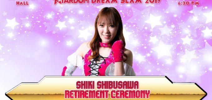 【スターダム】STARDOM DREAM SLAM2019 3月28日(木)後楽園ホール 6:30 〈チェックポイント〉  ◆渋沢四季引退セレモニー