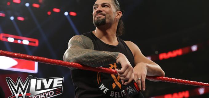 【WWE日本公演】ローマン・レインズが白血病を乗り越え「WWE Live Tokyo」参戦を発表!!6月28日(金)、29日(土)両国国技館で開催!