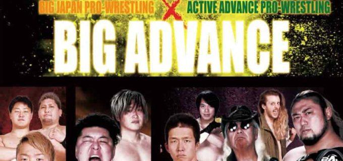 【2AW主催】<本日開催>×大日本プロレス合同興行「BIG ADVANCE」 東京・新木場1stRING大会