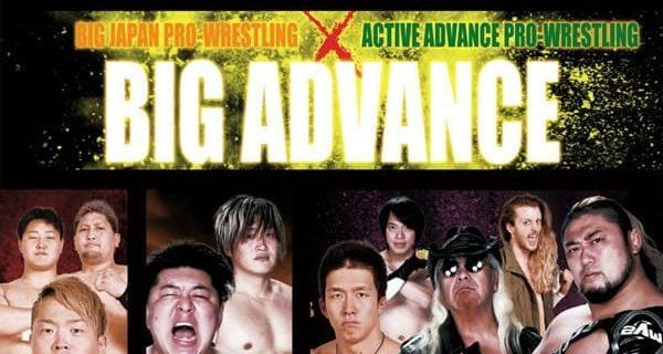 【2AW主催】大日本プロレス×2AW合同興行「BIG ADVANCE」 7.21(火)東京・新木場1stRING大会<全対戦カード>